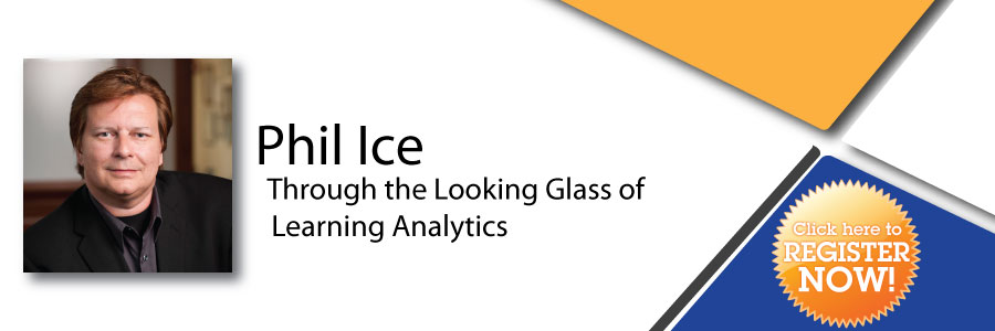 Phil Ice - Through the Looking Glass of Learning Analytics